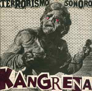 Kangrena - Terrorismo sonoro - Anarchi records - portada single