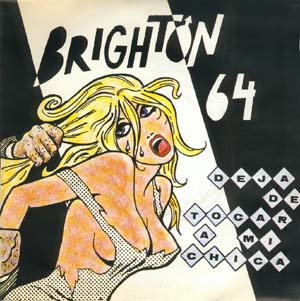 Brighton 64 - Deja de tocar a mi chica - portada single