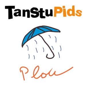 "TanStuPids - single digital ""Plou"" - FyN-1005 - Flor y Nata Records"