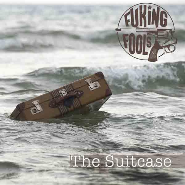 FukingFools - sencillo The Suitcase