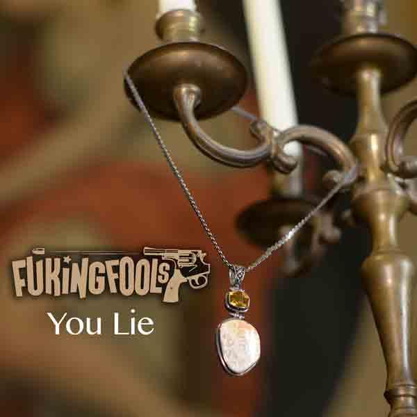 FukingFools - You Lie