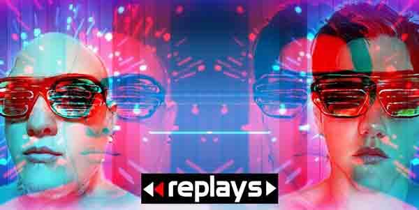 Replays