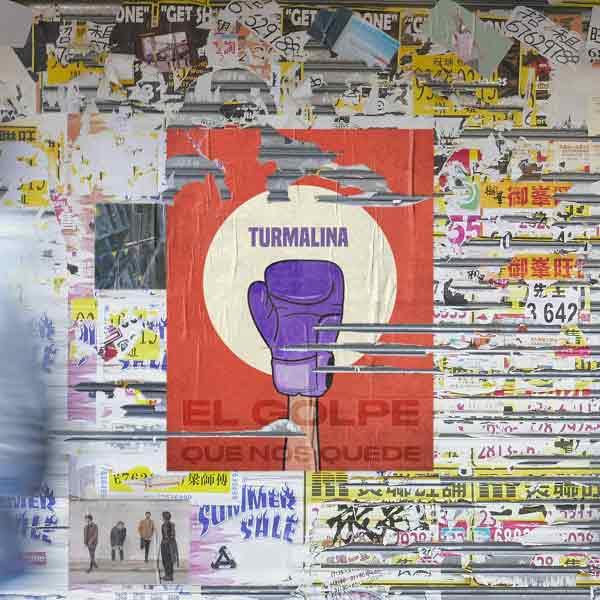 Turmalina - El Golpe que nos quede